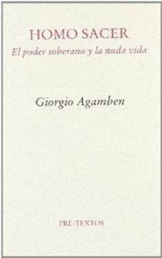 Homo sacer: el poder soberano y la nuda vida / Giorgio Agamben ; traducción y notas de Antonio Gimeno Cuspinera. Valencia : Pre-Textos, 2016 #novembre2017 #CRAIUB #UniBarcelona #UniversitatdeBarcelona