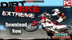 Dirt Bike Extreme Free Download Pc Games-goto99software.ml       Accept the challenge of fearless bike racers and take the first place in ...
