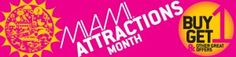 Buy One, Get One Free Admission to South Florida attractions all October long with Miami Attractions Month!