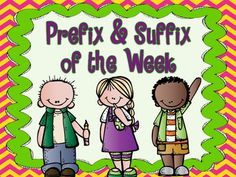 Make learning about prefixes and suffixes part of your daily instruction! This product teaches students the meaning of 35 of the most common prefixes and suffixes and has many examples of words the include the prefixes and suffixes. This makes an excellent interactive display for your bulletin board, focus wall, or anchor chart. $