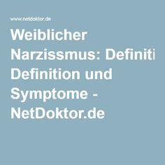 Weiblicher Narzissmus: Definition und Symptome - NetDoktor.de