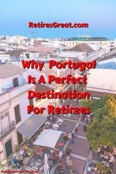Portugal (the Algarve) is deemed to be one of the best retirement locations in the world. In fact, they're consistently ranked as one of the top 5 places to retire. This piqued my interest into digging deeper about what's attracting retirees to Portugal. My first exposure to Portugal was back in the spring of 1985. My adventure of a lifetime backpacking through Europe for 6 months. I fell in love with the Algarve area spending an entire month! So, why is it considered the best place to retire?