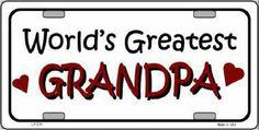 Worlds Greatest Grandpa Car Truck License Plate Tag