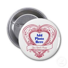 Add A Special Message Photo Red Hearts Button    *This design is available on t-shirts, hats, mugs, buttons, key chains and much more*    Please check out our others designs at: www.zazzle.com/ZuzusFunHouse*