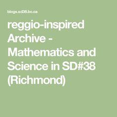 reggio-inspired Archive - Mathematics and Science in SD#38 (Richmond)