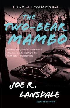 Two Bear Mambo  Joe Lansdale