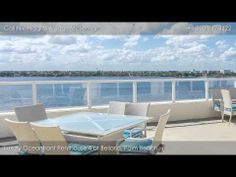 Bellaria, 3000 S. Ocean Blvd, Palm Beach FL: Luxury Penthouse 4 - YouTube