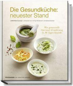 Die Gesundküche: neuester Stand Anne Fleck, Claus Jenewein, Karsten Wolf