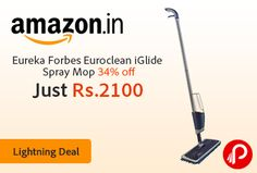 Amazon Lightning Deal offers Eureka Forbes Euroclean iGlide Spray Mop (Grey/Blue) 34% off Just in Rs.2100. 2-in-1 spray that cleans dry dust and wet spills in every single swipe, Adjustable mop handle for effortless cleaning without bending, Eliminates the need to handle or touch dirty brooms, dusters and dirty water.  http://www.paisebachaoindia.com/eureka-forbes-euroclean-iglide-spray-mop-34-off-just-in-rs-2100-lightning-deal-amazon/