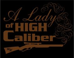 "HERCAMOSHOP -  ""Lady of High Caliber"" s/s tee, $11.99 (http://www.hercamoshop.com/lady-of-high-caliber-s-s-tee/)"