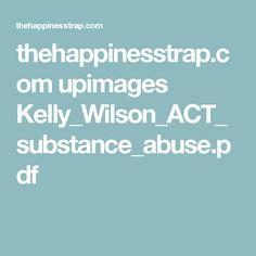 Un ensayo preliminar de doce pasos y la Terapia de Aceptación y Compromiso con personas que consumen metadona y otros opiáceos