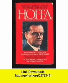 Hoffa (9780061006135) Ken Englade , ISBN-10: 0061006130  , ISBN-13: 978-0061006135 ,  , tutorials , pdf , ebook , torrent , downloads , rapidshare , filesonic , hotfile , megaupload , fileserve