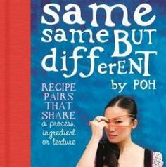 Poh Ling Yeow's Same Same but Different recipes Different Recipes, Acting, Good Food, Author, Weather, Entertaining, Writers, Healthy Meals, Funny