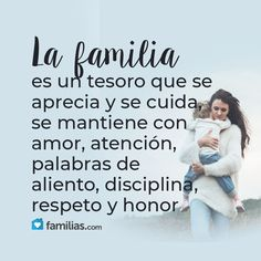 La familia es un esfuerzo que vale la pena hacerlo... Family Day, Family Love, Motivational Quotes For Working Out, Inspirational Quotes, Picture Quotes, Love Quotes, Spanish Prayers, Love My Husband, Morning Messages