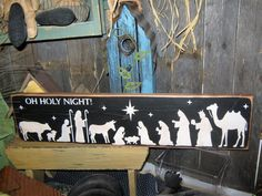 Primitive Wood Sign Christmas O HOLY NIGHT