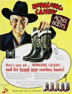 Hopalong Cassidy Acme Cowboy Boots  1950s Ad--He came to Winchester, VA Apple Blossom