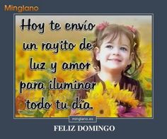Frases muy dulce y tierna para mandarles los mejores deseos hoy día domingo a mis amigos