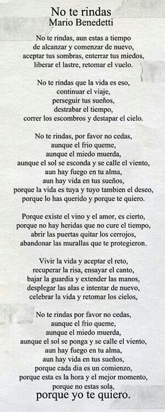 mario benedetti poemas no te rindas image search results The Words, More Than Words, Favorite Quotes, Best Quotes, Love Quotes, Inspirational Quotes, Motivational, Citation Gandhi, Spanish Quotes