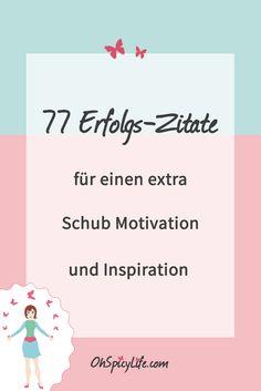 77 Erfolgs-Zitate für einen extra Schub Motivation und Inspiration