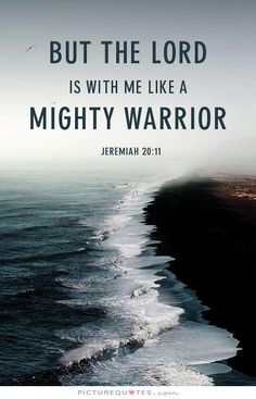 but-the-lord-is-with-me-like-a-mighty-warrior-quote-1.jpg (478×744)