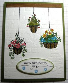 Garden Birthday by - Cards and Paper Crafts at Splitcoaststampers Hanging Basket Garden, Hanging Gardens, Hanging Baskets, Planter Garden, Hanging Plant, Cute Cards, Diy Cards, Garden Birthday, Hand Stamped Cards