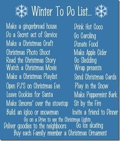 Holiday Corner. Winter to do list. Ideas of things to do in the cold snowy months.