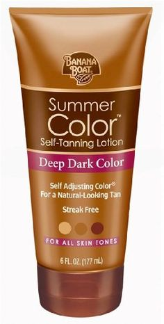 THIS IS THE BEST!! LOOKS NATURAL AND NO STREAKS!! Banana Boat Summer Color Self-Tanning Lotion, Deep Dark Color, For All Skin Tones. I NEED THIS!! Worth a try, the other one I have doesn't work well# ok I am definitely going to give this a try...bye bye pale skin, hello beautiful bronze. :)