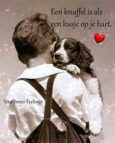Een knuffel is een kusje op je hart
