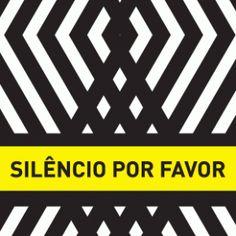 Cartaz: Silêncio por favor | Grupo Poro