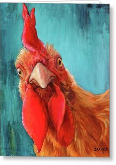 Rooster With Attitude Greeting Card by Dottie Dracos