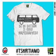 [Tee T-shirt]  Se mi rottami...Ti Odio MeToo® http://www.t-shirtiamo.com #fashion #fashionweek #party #ibiza #fun #weekend #saturday #designer #italy #rimini #losangeles #california #milano #milan #mfw #facebook #instagram #fallwinter #fall #la #italy #rimini #ootd #potd #free #new #trend #brunello #tuscany #viscom
