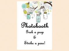 photobooth grab a prop and strike a pose sign, Mason Jars Bridal Shower Game printables, Unique Rustic Bridal Shower Games, Wedding Shower