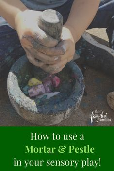 How to use a Mortar and Pestle in your Sensory Play! Sensory Tubs, Sensory Rooms, Sensory Activities, Sensory Play, Toddler Activities, Nanny Activities, Sensory Boards, Fairy Dust Teaching, Forest School Activities