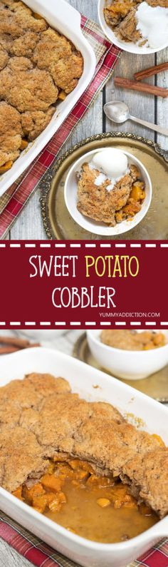 This Sweet Potato Cobbler is full of cinnamon, nutmeg and cloves flavor. Topped with a buttery crust and served with a dollop of ice cream on top! | yummyaddiction.com