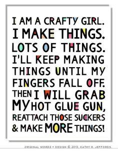 Stay crafty my friends!  Crafty Girl Typographic Print