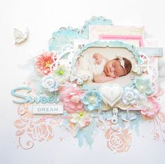 Blue Fern Studios- Sweet Dream - embellishments on this sweet layout are from Prima.