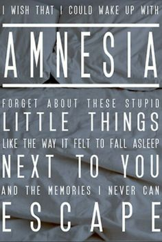 #5SecondsOfSummer #5sos #Lyrics #Quotes #Amnesia