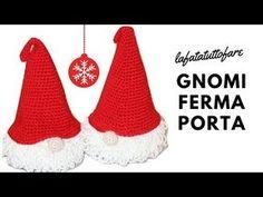 TUTORIAL: ferma porte natalizio gnomo/ gnomo amigurumi***lafatatuttofare*** - YouTube