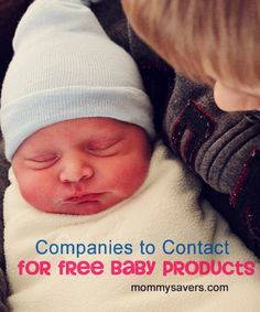 Companies to contact to get baby freebies .