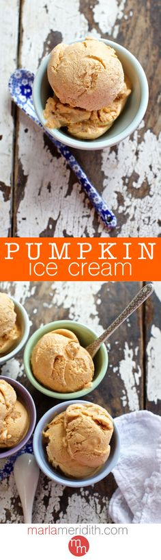 Pumpkin Ice Cream - This dessert recipe is bursting with fall flavors! | MarlaMeridith.com
