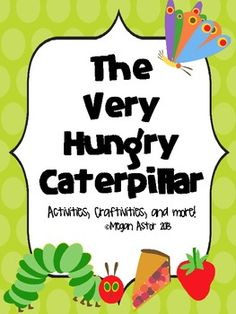 Working on presenting an author every month...this month :The Very Hungry Caterpillar Unit {Eric Carle}