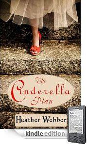 The Cinderella Plan by Heather Webber.