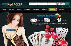 MSNPoker Adalah Situs Agen Taruhan Judi Poker Online, Domino, QQ Dan Ceme Online Terpercaya Menggunakan Uang Asli Dengan Pelayanan Terbaik