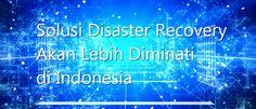 Penyerapan pendekatan DevOps di Indonesia cukup lambat di tahun 2016. Kegagalan sistem akibat aplikasi/fitur baru akan membutuhkan solusi disaster recovery.