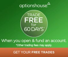 Trade Free For 60 Days when you Open a New OptionsHouse Account!