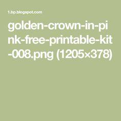 golden-crown-in-pink-free-printable-kit-008.png (1205×378)