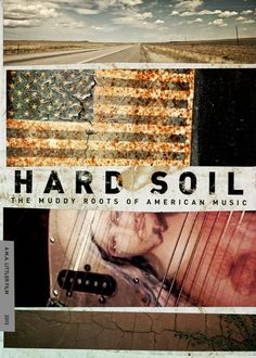 Hard Soil Movie - The Muddy Roots of American Music.  Filming takes place at Muddy Roots Europe and Muddy Roots Music Festival in Tennessee this summer.    Please support our crowdfunding campaign at www.hardsoilfilm.com