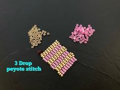 3 Drop Peyote Stitch Even Count ..The best Tutorial ever - YouTube