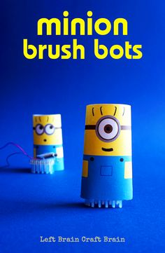 Make these adorably funny Minion brush bots for STEM learning fun.