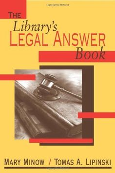 Library's Legal Answer Book by Mary Minow. $57.00. Publisher: American Library Association; 1 edition (January 1, 2003). Author: Mary Minow